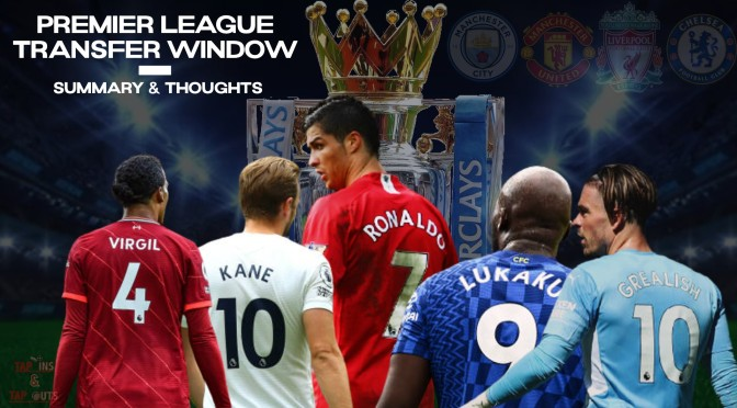 Premier League transfer window – summary & thoughts