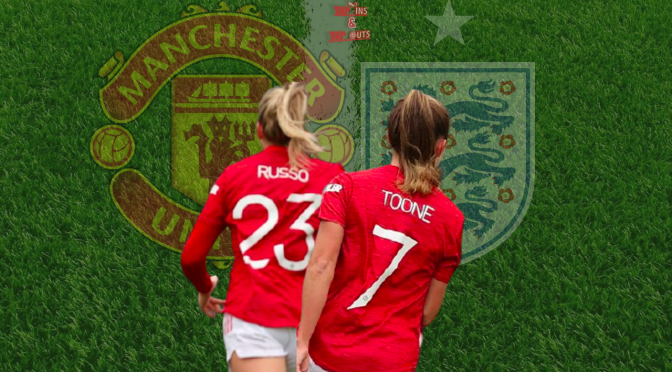 Ella Toone and Alessia Russo's blossoming partnership key for Man United.. and England
