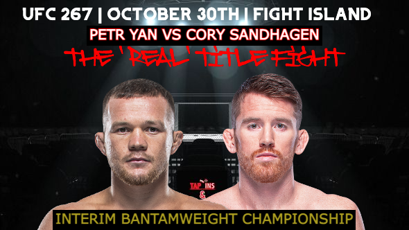 Petr Yan and Cory Sandhagen competing in the 'real' Bantamweight title fight